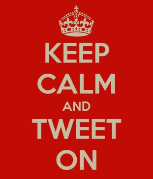 *Mantenga la calma y siga tuiteando*